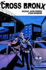 The Cross Bronx: v. 1 by Ivan Brandon, Michael Avon Oeming (Paperback, 2007)