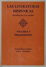 Las Literaturas Hispanicas Vol. 3 : Introduccion a Su Estudio -...