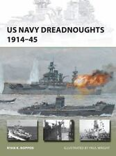 New Vanguard: US Navy Dreadnoughts 1914-45 208 by Ryan K. Noppen (2014, Paperback)