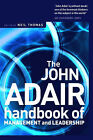 The John Adair Handbook of Management and Leadership by John Adair (Paperback, 2004)