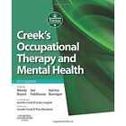 Creek's Occupational Therapy and Mental Health by Elsevier Health Sciences (Paperback, 2014)