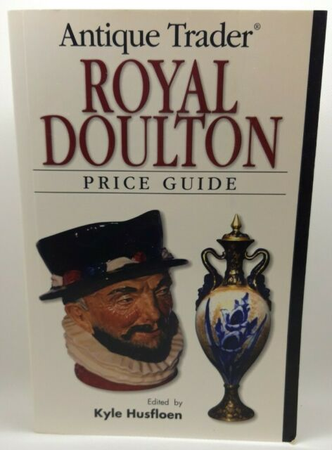 Antique Trader Royal Doulton Price Guide by F&W