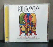 Whatcha Gonna Do by Pete Escovedo (CD, Nov-2001, 2 Discs, Concord Jazz)