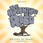 The Adventures of Rico 9781449083533 by Randy Book