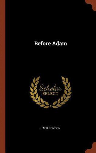 Before Adam by Jack London.