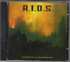 A.I.D.S. - syndrome of the end approaching CD