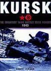 Kursk: The Greatest Tank Battle Ever Fought 1943 by M. K. Barbier (Hardback, 2002)