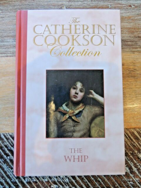 THE WHIP Catherine Cookson Collection h/c Like New