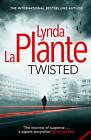 Twisted by Lynda La Plante (Paperback, 2015)