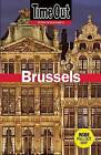 Time Out Brussels: Antwerp, Ghent and Bruges by Time Out Guides (Paperback / softback, 2015)
