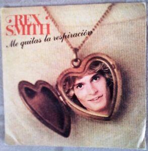 """Rex Smith – Me Quitas La Respiración vinilo single 7"""""""