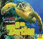 Sea Turtles by Aaron Carr (Hardback, 2015)