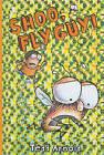 Shoo, Fly Guy! by Tedd Arnold (Hardback, 2006)