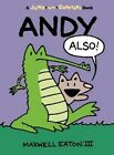 Andy Also by Maxwell Eaton (Paperback / softback, 2014)