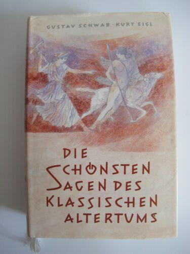 Buch Die schönsten Sagen des Klassischen Altertums von Gustav Schwab Eigl K1375