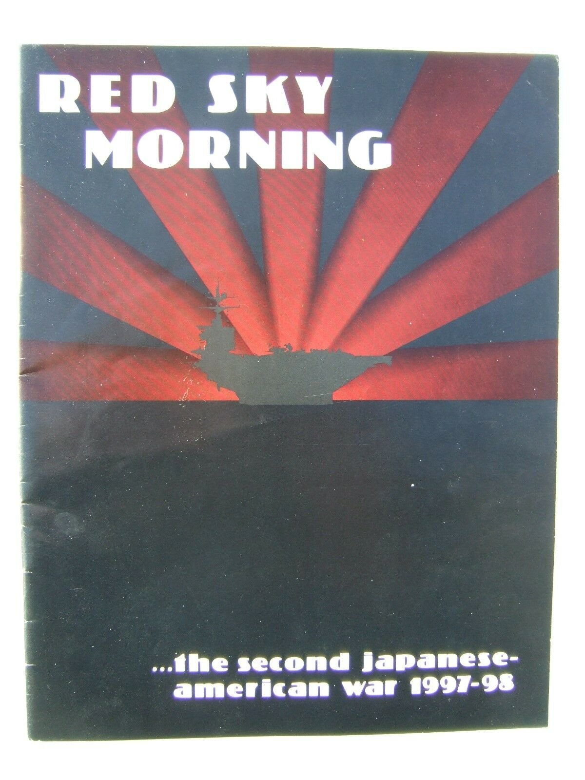 Red Sky Morning, the second japanese american war 1997-98 by XTR