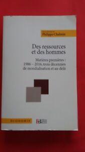 Des Ressources Et Des Hommes, Dirigée Par Philippe Chalmin - Francois Bourin