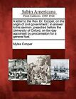 A Letter to the REV. Dr. Cooper, on the Origin of Civil Government: In Answer to His Sermon, Preached Before the University of Oxford, on the Day Appointed by Proclamation for a General Fast. by Myles Cooper (Paperback / softback, 2012)