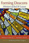 Forming Deacons: Ministers of Soul and Leaven by Paulist Press International,U.S. (Paperback, 2010)