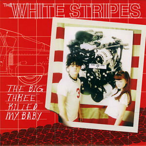 White-Stripes-The-Big-Three-Killed-My-Baby-Vinyl-7-034-Record-non-cd-lp-song-NEW
