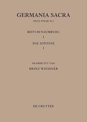 GERMANIA SACRA, BD 35, 1, DIE BISTÜMER DER KIRCHENPROVINZ MAGDEBURG: DAS...