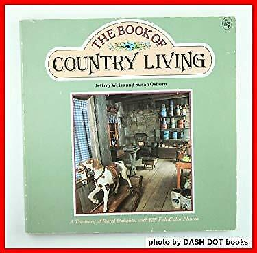 The Book of Country Living by Osborn, Susan