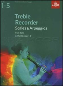 Treble-Recorder-Scales-amp-Arpeggios-from-2018-ABRSM-Grades-1-5-Sheet-Music-Book