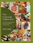 The Growing Difference: .....Natural Success Through Horticultural Based Programming by Pam Catlin (Paperback / softback, 2012)