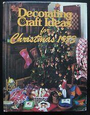 DECORATING & CRAFT IDEAS FOR CHRISTMAS ~ Shelley Stewart ~ 1983 ~ 57:yy-4