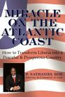 Miracle on The Atlantic Coast 9781434335623 by P. Nathaniel Boe Book