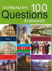 Azerbaijan: 100 Questions Answered by Jeyhun Novruzov, Tale Heydarov, Taleh Bagiyev (Hardback, 2008)