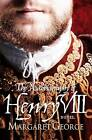 The Autobiography of Henry VIII by Margaret George (Paperback, 1988)