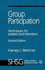 SAGE Human Services Guides: Group Participation : Techniques for Leaders and...
