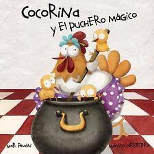 Cocorina y el Puchero Magico by Mar Pav�n and Mar Pavon (2013, Picture Book)