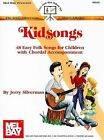Kidsongs: 48 Easy Folk Songs for Children with Chordal Accompaniment by Jerry Silverman (Paperback / softback, 1990)