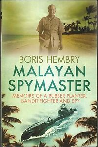 Malayan-Spymaster-Boris-Hembry