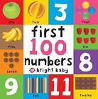First 100 Board Books First 100 Numbers by Roger Priddy (Board book, 2012)