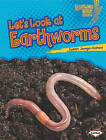 Let's Look at Earthworms by Suzanne Paul Dell'oro (Paperback / softback)