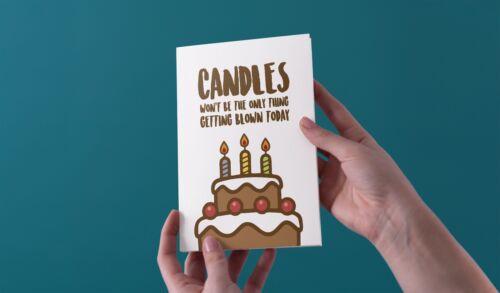 Bougies ne sera pas la seule chose soufflé Joyeux Anniversaire Carte De Vœux drôle rude