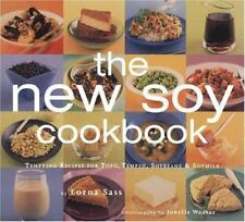 The New Soy Cookbook : Tempting Recipes for Tofu, Tempeh, Soybeans and Soymilk by Lorna J. Sass (1998, Paperback)