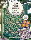 100 Paper Pieced Quilt Blocks by Rita Weiss (Mixed media product, 2012)