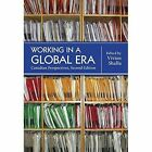 Working in a Global Era: Canadian Perspectives by Brown Bear Press (Paperback, 2011)