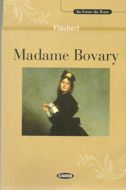 MADAME BOVARY - FLAUBERT - GRENCH TEXT