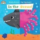 Flip Flap - In the Ocean by Philip Dauncey (Board book, 2014)