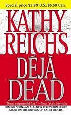 Deja Dead By: Reichs, Kathy