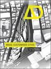 Mass-Customised Cities (2015, Taschenbuch)