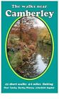 The Walks Near Camberley: 45 Short Walks 4-6 Miles Linking Fleet,  Yateley, Hartley, Wintney,  Arborfield,  Bagshot by Bill Andrews (Paperback, 2010)