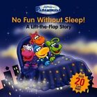 Pajanimals: No Fun Without Sleep!: A Lift-the-Flap Story by Running Press (Board book, 2014)