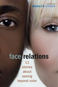 Face-Relations-Eleven-Stories-About-Seeing-Beyond-Color-0689856377-Book-Go