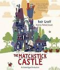 The Matchstick Castle by Keir Graff (CD-Audio, 2017)
